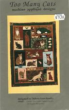 """1989 Too Many Cats Applique Quilt Pattern 39"""" X 42"""" By Debora Konchinsky #P05"""