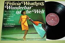 Felicia Weathers – Wunderbar Ist Die Welt, Vinyl, LP, vg++