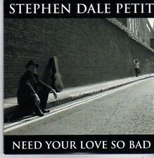 (BP666) Stephen Dale Petit, Need Your Love So Bad - DJ CD
