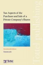 Tax Aspects of the Purchase and Sale of a Private Company's Shares, Hammonds LLP