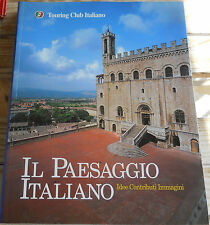 Il Paesaggio Italiano - Touring Club Italiano