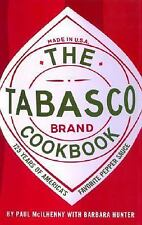 The Tabasco Cookbook : 125 Years of America's Favorite Pepper Sauce by Paul McI…
