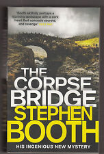 STEPHEN BOOTH - the corpse bridge BOOK