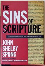 THE SINS OF SCRIPTURE: EXPOSING THE BIBLE'S TEXTS OF HATE TO REVEAL THE GOD OF L