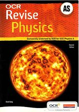 REVISE AS Physics for OCR A: Exclusively Endorsed by OCR for GCE Physics by Pear