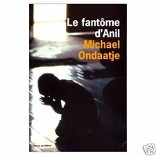 Le fantome d' Anil.Michael ONDAATJE.L' Olivier N003
