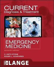 Current Diagnosis And Treatment Emergency Medicine by CKeith Stone