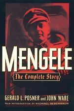 Mengele : The Complete Story by Gerald Posner and John Ware (2000, Paperback,...