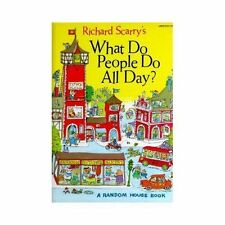 Richard Scarry's What Do People Do All Day by Scarry, Richard