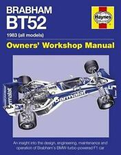 Brabham BT52 Owners' Workshop Manual 1983 (all models): An insight into the desi