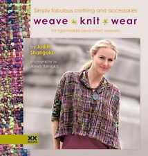 Weave-Knit-Wear : Simply Fabulous Clothing and Accessories for Rigid Heddle...