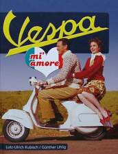 LIVRE/BOOK : VESPA  MI AMORE  (scooter de collection,oldtimer,pub,piaggio,ape