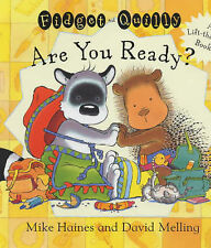 Mike Haines Fidget and Quilly are You Ready? Very Good Book