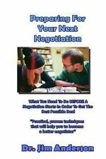 Preparing for Your Next Negotiation : What You Need to Do BEFORE a...