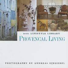 Provençal Living (Mini Lifestyle Library), Andreas von Einsiedel, New Book