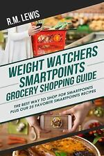 Weight Watchers Smart Points Grocery Shopping Guide : How to Shop for Smart...