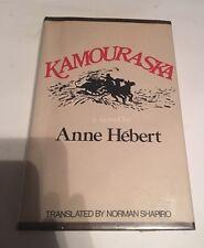 Kamouraska Anne Hebert. 1973 hardcover
