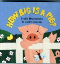 How Big Is a Pig? (Barefoot Board Book)-ExLibrary
