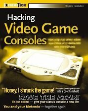 ExtremeTech Ser.: Hacking Video Game Consoles : Turn Your Old Videogame...