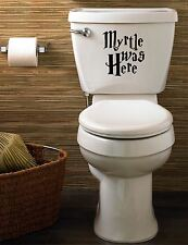 "Harry Potter ""Myrtle was Here"" funny decal/sticker for toilet, home"