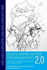 Black Greek-Letter Organizations 2.0: New Directions in the Study of African Ame