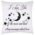 PERSONALISED I LOVE YOU TO THE MOON AND BACK Cushion Cover VALENTINES DAY GIFTS