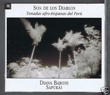 SON DE LOS DIABLOS CD NEW TONADAS AFRO HISPANAS DEL PERU/ DIANA BARONI/ SAPUKAI