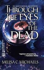Through the Eyes of the Dead Vol. 370 by Melisa C. Michaels (2000, Paperback)
