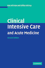 Clinical Intensive Care and Acute Medicine, Hillman, Ken, Very Good condition, B