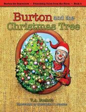 Burton and the Christmas Tree (Burton the Scarecrow - Friendship Tales from the