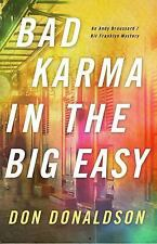 Bad Karma in the Big Easy by D. J. Donaldson (2015, Book, Other)