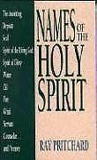 Names of the Holy Spirit (Bibles/Bible Study), Pritchard, Ray, New Condition