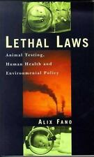 Lethal Laws: Animal Testing, Human Health and Environmental Policy-ExLibrary