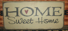 """PRIMITIVE  COUNTRY HOME SWEET HOME 12""""  SIGN antique white"""