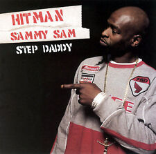 Step Daddy Hitman Sammy Sam MUSIC CD