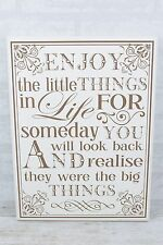 Wooden Plaque Enjoy The Little Things In Life Sentimental Gift Mum  F0805 w29