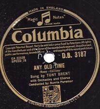 Tony Brent  mit Orchester Norrie Paramor : Any old Time