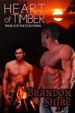 Heart of Timber by Brandon Shire (2013, Paperback)