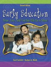 Early Education : Three, Four, and Five Year Olds Go to School by Carol...