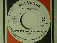 The Status Cymbal 45 Blang Dang.... / Takin' My Time ~ RCA VG+ to VG++