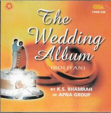 THE WEDDING ALBUM - BOLIYAN - K.S. BHAMRAH - APNA GROUP - NEW CD - FREE UK POST