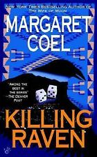 Killing Raven (A Wind River Reservation Myste), Coel, Margaret, Good Condition,