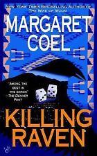 A Wind River Reservation Myste: Killing Raven 9 by Margaret Coel (2004,...