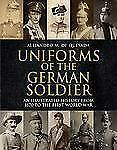 Uniforms of the German Soldier: An Illustrated History from 1870 to-ExLibrary