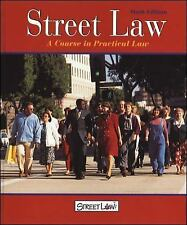 Street Law: A Course in Practical Law, (6th ed.,Student Edition) McGraw-Hill, S