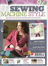 SEWING MACHINE STYLE,  ISSUE, 2013  SMART TIPS, FUNKY IDEAS & ORIGINAL PROJECTS