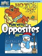 BOOST Educational: BOOST Fun with Opposites Coloring Book by Suzanne Ross and...