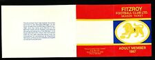 1987  Fitzroy Membership card seasons ticket unused & Application card attached