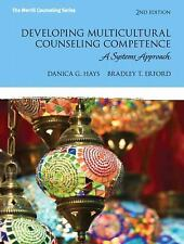 Developing Multicultural Counseling Competence: A Systems Approach (2nd
