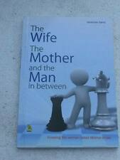 THE WIFE, THE MOTHER, AND THE MAN IN BETWEEN. Book India